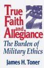 True Faith and Allegiance (Classical Resources Series; 3) Cover Image