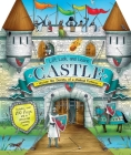 Lift, Look, and Learn Castle: Uncover the Secrets of a Medieval Fortress Cover Image