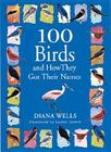 100 Birds and How They Got Their Names Cover Image