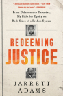 Justice for Sale: A Wrongful Conviction, a Broken System, and One Lawyer's Fight for the Truth Cover Image
