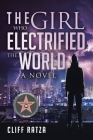 The Girl Who Electrified the World: Book 2 Cover Image