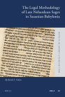 The Legal Methodology of Late Nehardean Sages in Sasanian Babylonia (Brill Reference Library of Judaism. #30) Cover Image