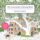 The Lowcountry Coloring Book: Charleston, Savannah, the Sea Islands, and Beyond Cover Image