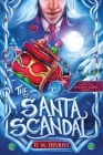 The Santa Scandal: From the Journal of the Holiday Kings - Entry 1 Cover Image