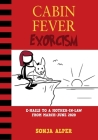 Cabin Fever Exorcism: e-mails to a mother-in-law from March-June 2020 Cover Image