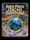 Saint-Pierre L'ESCALE INFERNALE: La tragédie des bateaux et des passagers le 8 mai 1902 Cover Image