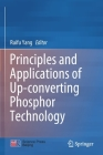 Principles and Applications of Up-Converting Phosphor Technology Cover Image