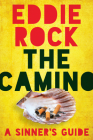 The Camino : A Sinner's Guide Cover Image