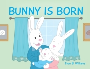 Bunny Is Born Cover Image