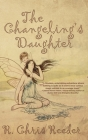 The Changeling's Daughter Cover Image