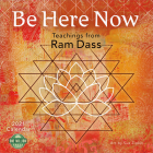 Be Here Now 2021 Wall Calendar: Teachings from RAM Dass Cover Image
