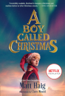 A Boy Called Christmas Movie Tie-In Edition Cover Image