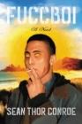 Fuccboi: A Novel Cover Image