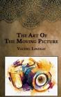 The Art Of The Moving Picture Cover Image