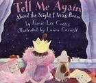 Tell Me Again about the Night I Was Born Cover Image