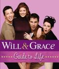 Will & Grace Guide to Life Cover Image
