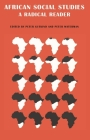African Social Studies: A Radical Reader Cover Image