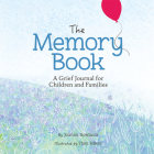 The Memory Book: A Grief Journal for Children and Families Cover Image