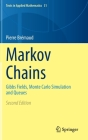 Markov Chains: Gibbs Fields, Monte Carlo Simulation and Queues (Texts in Applied Mathematics #31) Cover Image