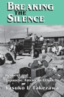 Breaking the Silence (Anthropology of Contemporary Issues) Cover Image