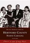 Hertford County, North Carolina (Black America) Cover Image