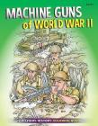 Machine Guns of World War II Cover Image