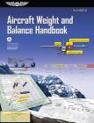 Aircraft Weight and Balance Handbook: Faa-H-8083-1b Cover Image
