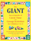 The Giant Encyclopedia of Circle Time and Group Activities: For Children 3 to 6 Cover Image
