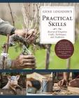 Gene Logsdon's Practical Skills: A Revival of Forgotten Crafts, Techniques, and Traditions Cover Image