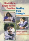 Diversity in Single-Parent Families: Working from Strength Cover Image