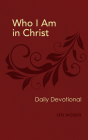 Who I Am in Christ: Daily Devotional Cover Image