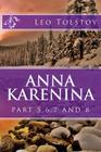 Anna Karenina: Part 5,6,7 and 8 Cover Image