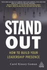 Stand Out: How to Build Your Leadership Presence Cover Image