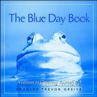 The Blue Day Book: A Lesson in Cheering Yourself Up Cover Image