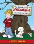 The Adventures of Jack and Max: Book 1: What Jack and Max Love Cover Image