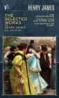 The Selected Works of Henry James, Vol. 03 (of 24): The Aspern Papers; The Real Thing and Other Tales; The Portrait of a Lady Cover Image