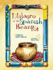 Milagro of the Spanish Bean Pot Cover Image
