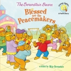 The Berenstain Bears Blessed Are the Peacemakers Cover Image