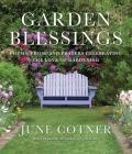 Garden Blessings: Prose, Poems and Prayers Celebrating the Love of Gardening Cover Image