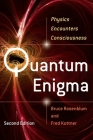 Quantum Enigma: Physics Encounters Consciousness Cover Image