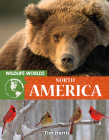 Wildlife Worlds North America Cover Image