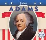 John Adams (United States Presidents *2017) Cover Image