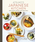 Atsuko's Japanese Kitchen: Home-cooked comfort food made simple Cover Image