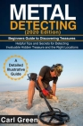 METAL DETECTING (2020 Edition): Beginners Guide to Discovering Treasures Cover Image