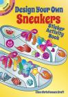 Design Your Own Sneakers Sticker Activity Book (Dover Little Activity Books) Cover Image