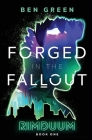 Forged in the Fallout Cover Image