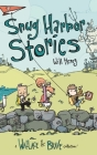 Snug Harbor Stories: A Wallace the Brave Collection! Cover Image