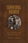 Saving Noah Love, Murder, and Kentucky Politics Cover Image
