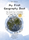 My First Geography Book: The World Tour of Stuffed Toys around their Apartment Cover Image