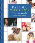 Pajama Weekend Crosswords (Sunday Crosswords) Cover Image
